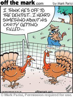 Dental humor in preparation for next week's Thanksgiving holiday. Dental Jokes, Dentist Humor, Dental Hygiene, Dental Health, Dental Humour, Dental Assistant, Children's Dental, Dental Life, Dental Facts