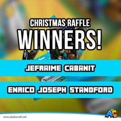 Congratulations! To the winners of our Christmas Raffle Contest!  • Jefraime Cabanit • Enrico Joseph Standford  Each will receive a Premium Minecraft Gift Code. Keep your inbox posted, one of our representative will be in touch with you.  Stay tuned for more contests and awesome giveaways!  Only here at #AdoboCraft www.adobocraft.net