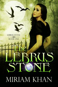 ❥ COVER REVEAL: The Lebrus Stone BY Miriam Khan + GIVEAWAY ❥