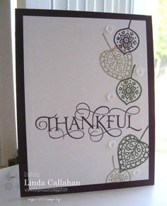 SU! Lighthearted Leaves and Six Sayings (hostess) stamp sets; colors are Blackberry Bliss, Sahara Sand, Always Artichoke - Linda Callahan