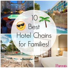 What are the 10 best hotel chains for families to stay at? We investigated the space, ratings, prices, and kids' programs at 60-plus hotel chains so you can book your next trip with some peace of mind.