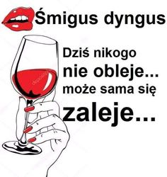Weekend Humor, Good Sentences, Wine Glass, Funny, Poland, Polish Sayings, Animales, Funny Parenting, Hilarious