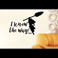 Inspired by Moana Maui I Know The Way Wall Decal Sticker #luckygirl #luckygirldecals #walldecal #wall #decal #sticker #wallart #quote #quotes #lettering #decorate #vinyl #oracal #oracal631 #interior #removable #amazon #ebay