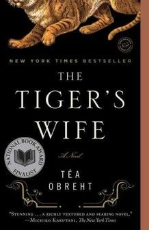 The Tigers Wife: Tea Obreht's debut novel takes place in an unnamed Balkan country similar to the former Yugoslavia. Natalia, a young medical student, is on her way to an orphanage in enemy territory when she learns that her beloved grandfather has died. As his confidante, Natalia was not only aware of his cancer; she was also privy to his many incredible adventures, the two most fantastic being his stories of the Deathless Man and the Tiger's Wife. #SummerReadingList