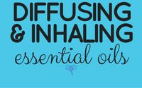 """cover for """"Diffusing and Inhaling essential oils"""""""