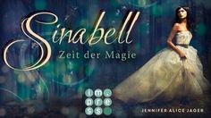 [Buchvorstellung] Sinabell. Zeit der Magie ~ Eine Welt voller Märchen