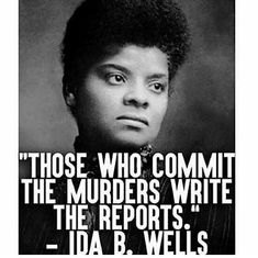 Ida B Wells is a pioneering African American woman who used journalism to stand up against white supremacy & segregation & who led an anti-lynching crusade in the This woman's … Black History Quotes, Black Quotes, Black History Facts, Black History Month, Ida B Wells, African American History, African American Quotes, African Quotes, Before Us