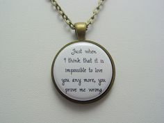 Adopted Foster Care Just When I Think That It Is Impossible To Love You Any More Necklace