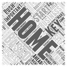 The Key to Success in your Home Based Business word cloud concept Stock Illustration