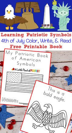 Learning Patriotic Symbols Free Printable Book: Includes the American Flag Statue of Liberty Liberty Bell Washington Monument Bald Eagle and more patriotic symbols for kids to color read and learn about. of July American History) Kindergarten Social Studies, In Kindergarten, National Symbols Kindergarten, American Symbols, American History, European History, Memorial Day, Patriotic Symbols, Patriotic Crafts