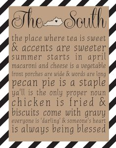 The South - Tennessee print - Choose Your Color.in my next life I think I'd like to be Southern. Southern Pride, Southern Sayings, Southern Girls, Southern Charm, Southern Living, Southern Humor, Southern Belle Secrets, Southern Baby, Country Quotes