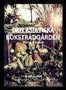 Den asiatiska köksträdgården : odling & filosofi / Sutip Austad .... #facklitteratur #trädgårdsodling