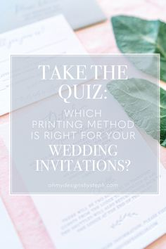 Are letterpress wedding invitations expensive? How do I get metallic text? What the heck is thermography? If you're wedding planning and confused about printing methods - it's ok, I've got you! Take the quiz now to find out which printing method fits your wedding budget and style.