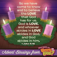 1 John 4:16 - Advent Verse of the Day 12/22/13 - Whats in the Bible
