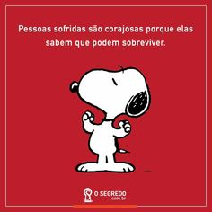 Snoopy Frases, Portuguese Quotes, Snoopy And Woodstock, Peanuts Gang, Charlie Brown, Optimism, Carpe Diem, Amazing Quotes, Pet Shop