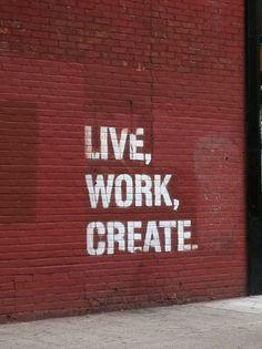 :Live Work Create