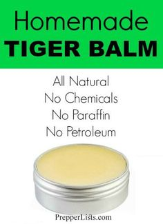 DIY All Natural Tiger Balm Recipe You will need: 1 ounce of beeswax, 1/4 cup of coconut oil, 10 drops of camphor essential oil, 10 drops of peppermint essential oil, 8 drops of eucalyptus oil, 4 drops of clove essential oil, 6 drops of cinnamon essential oil, a small glass or tin container and a double boiler.