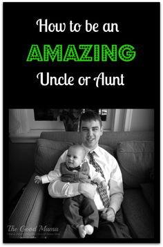 How to be an Amazing Uncle or Aunt #theultimateparty--week 20