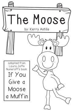if you give a moose a muffin mini book - If You Give A Moose A Muffin Coloring Pages