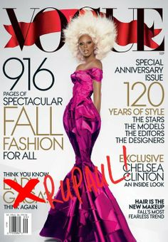 RuPaul serving it on the cover of Vogue Magazine September 2012 • The reigning Queen of Drag Queens • Supermodel of the World