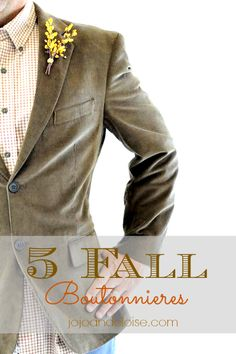 how to make 5 different #fall #wedding boutonnieres | jojoandeloise.com