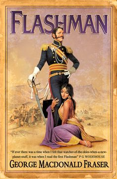 "Read ""Flashman (The Flashman Papers, Book by George MacDonald Fraser available from Rakuten Kobo. Coward, scoundrel, lover and cheat, but there is no better man to go into the jungle with. Join Flashman in his adventur. Love Book, Book 1, Got Books, Books To Read, James Ellroy, George Macdonald, Paper Book, Free Reading, Reading Logs"