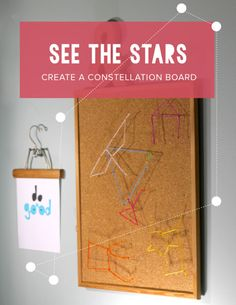 Help your children explore the stars with a constellation board! A great craft that brings in geometry and science.