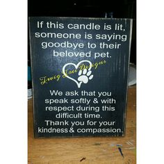 Beloved Pet sign, made this for our local vet
