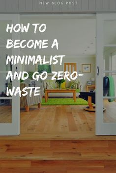 I've always wanted to be a Minimalist, as many of us would want to be, I mean who wouldn't like to do something good, not only for himself...