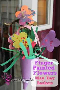 Finger Painted Flowers & May Day Baskets