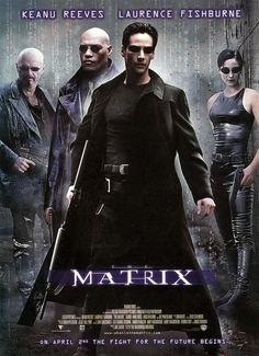 The Matrix!!! So obsessed with every matrix movie made!! Sooooo sad they don't make them anymore! One of the best collection of movies from our generation