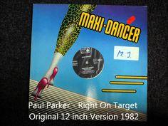 Paul Parker - Right On Target Original 12 inch Version (1982)