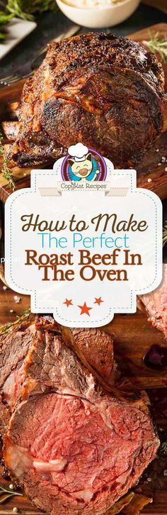 Step by Step instructions on how to make the perfect roast beef in the oven.
