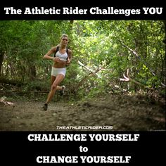 Today I am taking on a real personal challenge. I am running my first half marathon-over trails-at 50 years old!I am so excited and a little nervous LOL. So tell me something you can do to challenge yourself-it will change everything about you if you do-your attitude, your self confidence, you drive!Think of something BIG but achievable-it can be in your riding, your general fitness, business or even in your personal life.Comment below with your challenge-you may inspire someone else!