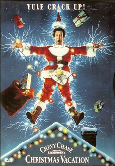 National Lampoon's Christmas Vacation A laugh-out-loud annual tradition at our house