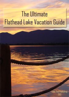 Flathead Lake Vacation Guide