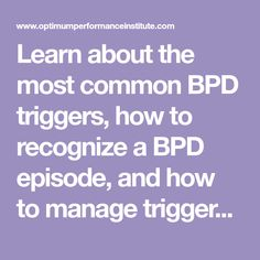 Learn about the most common BPD triggers, how to recognize a BPD episode, and how to manage triggers and symptoms of borderline personality disorder. Borderline Personality Disorder Symptoms, Boarderline Personality Disorder, Narcissistic Personality Disorder, Bipolar Disorder, Bpd Relationships, Bpd Symptoms, Problem Solving Activities, Teaching Life Skills, Narcissist
