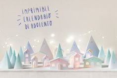 "Calendario de Adviento imprimible, visto en ""I am a Mess Blog"""