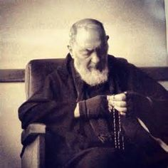 """Bring me my weapon"" -Padre Pio"