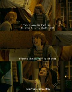 """I think you're in love, Ron!"" I like this scene because it is an annoying sibling moment. Don't get that many in the films."