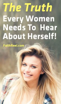 Every Women Needs To Hear And Know This About Herself!