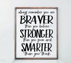 Braver Quote Rustic Wood Sign Nursery Decor Nursery by vinylcrafts
