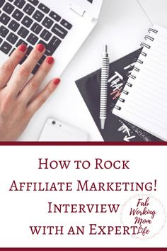 How to Rock Affiliate Marketing Interview with an Expert
