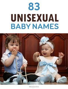 If you are looking for unisex baby names, we are here to help you. Check out our list of 83 gender neutral names for boys and girls with their meanings.