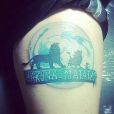 My Hakuna Matata tattoo... finally! :)  Lion King Tattoo