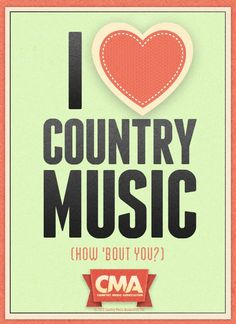 I love country music!!!