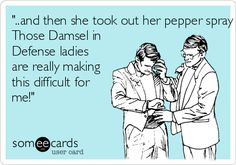 ..and then she took out her pepper spray and blinded me! Those Damsel in Defense ladies are really making this difficult for me! stunningdefenseforyou@gmail.com | http://www.mydamselpro.net/VICKIEJENKINS/ #selfdefense #damselindefense