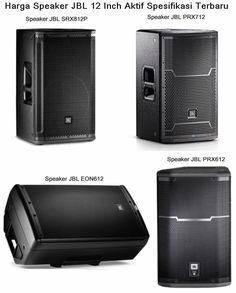 Harga Speaker JBL 12 Inch Aktif Spesifikasi Terbaru