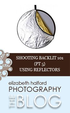 Part 5 of a 6 part series on shooting backlit.