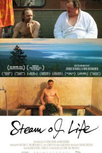 Finnish sauna movie  A finnish man says this movie brings their men to tears.  I have to find it someday to watch.